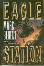 EAGLE STATION by Mark Berent