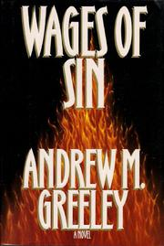 WAGES OF SIN by Andrew M. Greeley