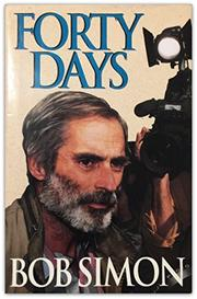 FORTY DAYS by Bob Simon