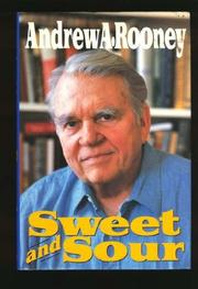 SWEET AND SOUR by Andrew A. Rooney