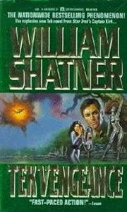 TEK VENGEANCE by William Shatner