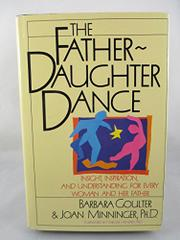THE FATHER-DAUGHTER DANCE by Barbara Goulter