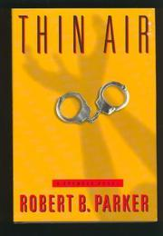 THIN AIR by Robert B. Parker