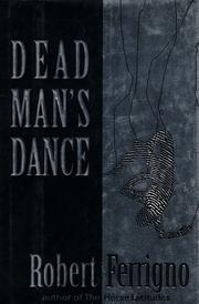 DEAD MAN'S DANCE by Robert Ferrigno