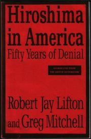 HIROSHIMA IN AMERICA by Robert Jay Lifton