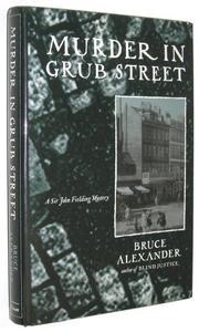 MURDER IN GRUB STREET by Bruce Alexander