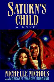 SATURN'S CHILD by Nichelle Nichols