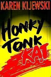 HONKY TONK KAT by Karen Kijewski