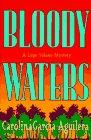 BLOODY WATERS by Carolina Garcia-Aguilera