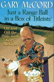 JUST A RANGE BALL IN A BOX OF TITLEISTS by Gary McCord
