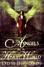 ANGELS IN A HARSH WORLD by Don Bradley