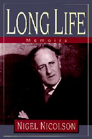 LONG LIFE by Nigel Nicolson
