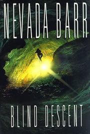 BLIND DESCENT by Nevada Barr