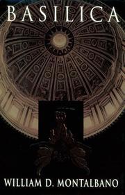 BASILICA by William D. Montalbano