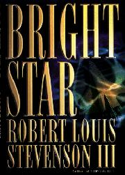 BRIGHT STAR by III Stevenson