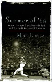 SUMMER OF '98 by Mike Lupica