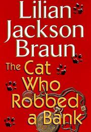 Book Cover for THE CAT WHO ROBBED A BANK