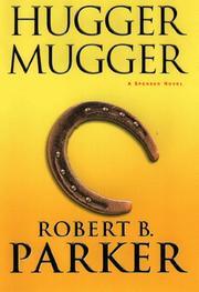 HUGGER MUGGER by Robert B. Parker