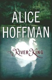 THE RIVER KING by Alice Hoffman