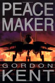 PEACEMAKER by Gordon Kent