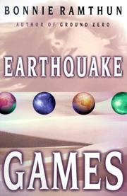EARTHQUAKE GAMES by Bonnie Ramthun