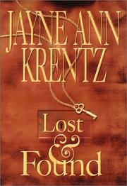 LOST & FOUND by Jayne Ann Krentz
