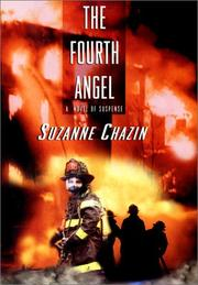 THE FOURTH ANGEL by Suzanne Chazin