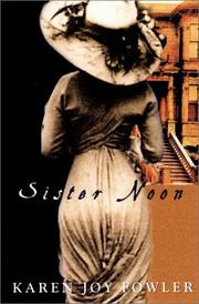 SISTER NOON by Karen Joy Fowler
