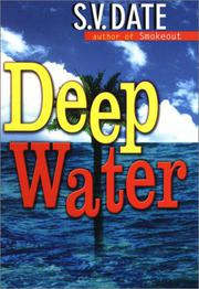 DEEP WATER by S.V. Date