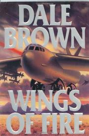WINGS OF FIRE by Dale Brown