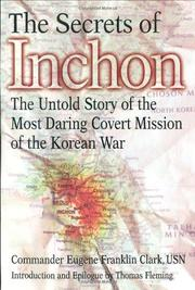 THE SECRETS OF INCHON by Commander Eugene Franklin Clark