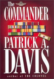 THE COMMANDER by Patrick A. Davis