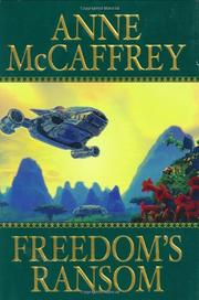 FREEDOM'S RANSOM  by Anne McCaffrey