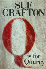 'Q' IS FOR QUARRY by Sue Grafton