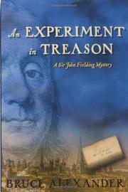 AN EXPERIMENT IN TREASON by Bruce Alexander