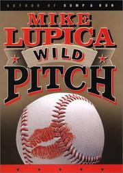 WILD PITCH by Mike Lupica