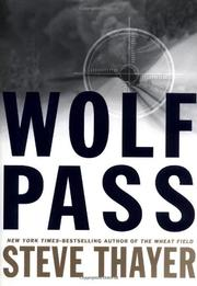 WOLF PASS by Steve Thayer