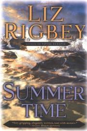 SUMMERTIME by Liz Rigbey