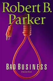 BAD BUSINESS by Robert B. Parker