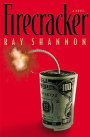 FIRECRACKER by Ray Shannon