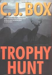 TROPHY HUNT by C.J. Box