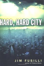 HARD, HARD CITY by Jim Fusilli