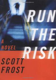 RUN THE RISK by Scott Frost
