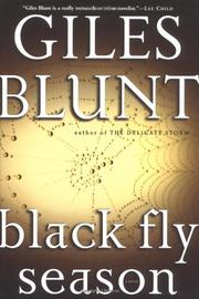 black fly season blunt giles