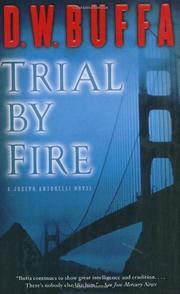 TRIAL BY FIRE by D.W. Buffa