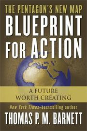 BLUEPRINT FOR ACTION by Thomas P.M. Barnett