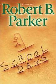 SCHOOL DAYS by Robert B. Parker