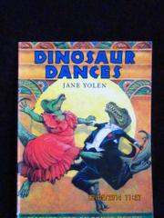 DINOSAUR DANCES by Jane Yolen