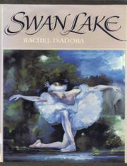 SWAN LAKE by Rachel Isadora