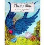 THUMBELINA by Hans Christian Andersen